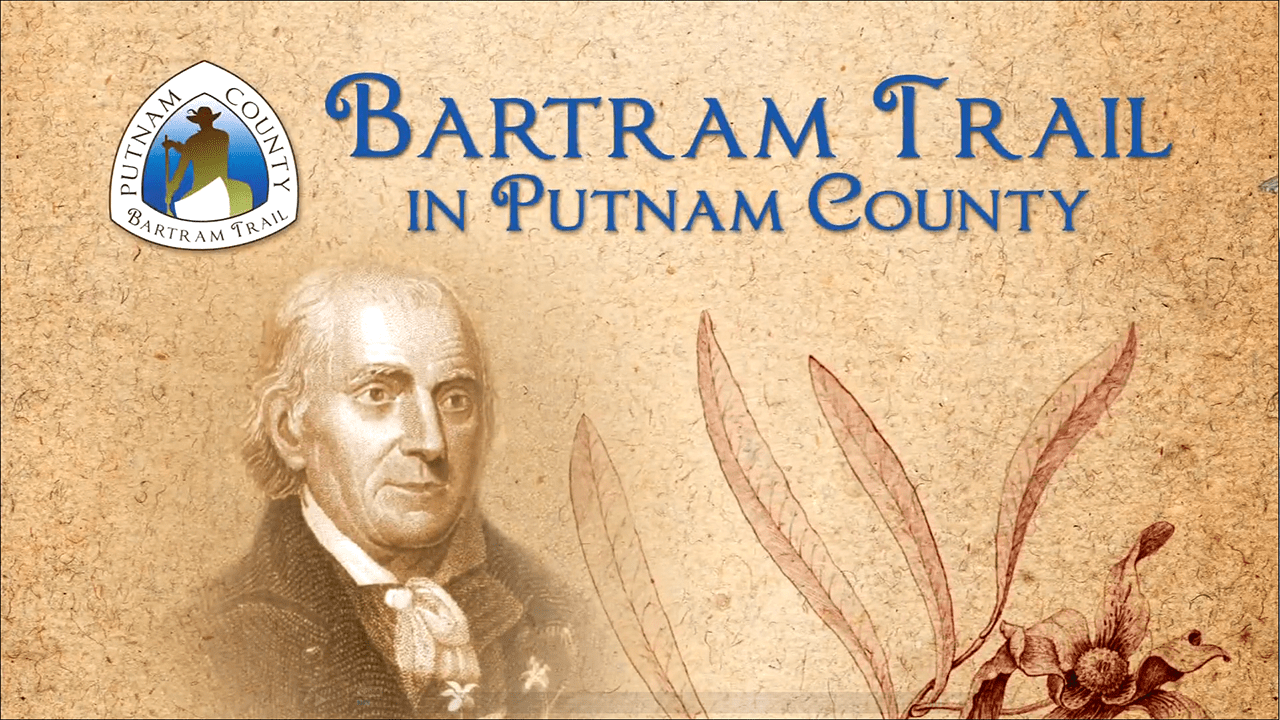 Bartram Trail in Putnam County thumbnail with William Bartrams portrait and organizational logo